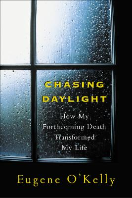 Chasing Daylight By O'Kelly, Eugene/ Postman, Andrew
